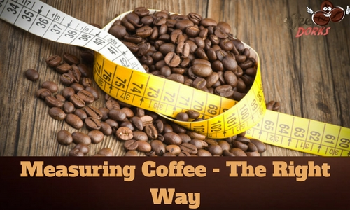 Measuring Coffee - The Right Way