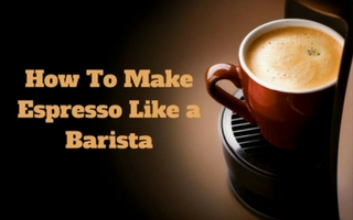 What is Espresso & How to Make it