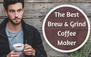Best Grind & Brew Coffee Maker