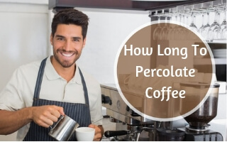 How Long Do You Percolate Coffee?
