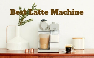 7 Best Latte Machines