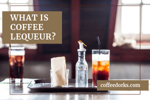 What is Coffee Liqueur?