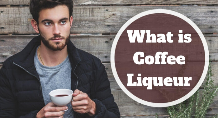 What is Coffee Liqueur