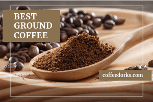 Best Ground Coffee