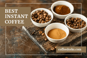 Best Instant Coffee in 2019